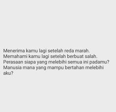 Quotes Rindu, Quotes Lucu, Cinta Quotes, Quotes Galau, Tumblr Quotes, Mood Quotes, People Quotes, True Quotes, Portrait Quotes