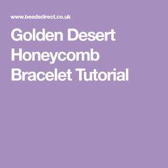 Golden Desert Honeycomb Bracelet Tutorial