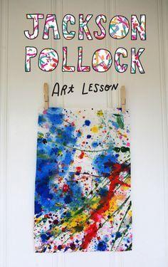Jackson Pollock Art Lesson for Kids