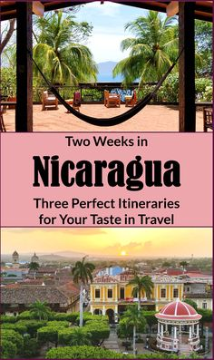 Your Perfect Two Week Nicaragua Travel Itinerary