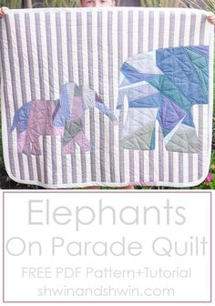 Elephants on Parade Quilt    Free PDF Pattern + Tutorial    Shwin&Shwin #Quilting