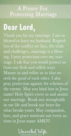 Prayer Of The Day – Protecting My Marriage --- Dear Lord, Thank you for my marriage. I am so blessed to have my husband. …marriage is a blessing. I pray protection over my marriage. -protecting-my-marriage/ Marriage Prayer, Godly Marriage, Happy Marriage, Marriage Advice, Love And Marriage, Prayer For Couples, Healthy Marriage, Marriage Quotes From The Bible, Scriptures For Marriage