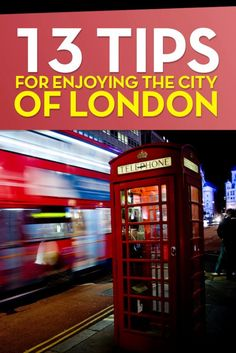 13 Great Tips For Enjoying the City of London