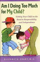 On my reading list:  How do we know when we should do more—or less—for a child? And how do we shift responsibilities?