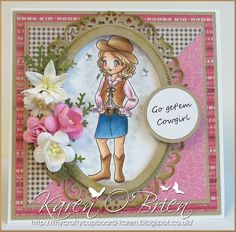 Cowgirl Karen  ( me)!! Kith and Kin stamps
