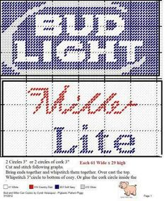 Bud light / Miller Light can coazies made pattern Plastic Canvas Coasters, Plastic Canvas Crafts, Plastic Canvas Patterns, Canvas Signs, Wall Canvas, Graph Paper Art, Thing 1, Last Stitch, Bud Light