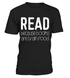 """# Read Because Books Are Brain Food T-Shirt Reading Lover Gift .  Special Offer, not available in shops      Comes in a variety of styles and colours      Buy yours now before it is too late!      Secured payment via Visa / Mastercard / Amex / PayPal      How to place an order            Choose the model from the drop-down menu      Click on """"Buy it now""""      Choose the size and the quantity      Add your delivery address and bank details      And that's it!      Tags: Perfect Gift Idea for…"""