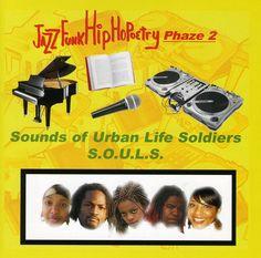 Sounds Of Urban Life Soldiers - Jazz Funk Hip Hopoetry-Phaze 2