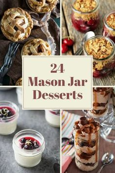 24 Mason Jar Dessert Recipes That You're Going to Love | the INSPIRED home