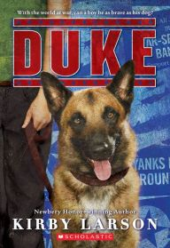 Duke by Kirby Larson -- Prairie Pasque 2015-16 Nominee