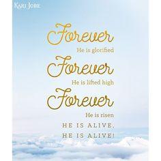 Forever he is glorified. #karijobe #inspiration #lyrics