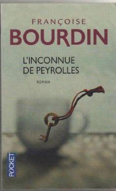 Linconnue de Peyrolles de Francoise Bourdin, http://www.amazon.fr/dp/226617200X/ref=cm_sw_r_pi_dp_890Prb18SYZY8