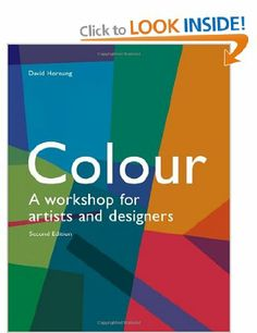 colour a workshop for artists and designers amazonco - Books On Color Theory