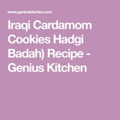 Iraqi Cardamom Cookies Hadgi Badah) Recipe - Genius Kitchen
