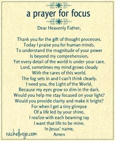 A Prayer for Focus - Rachel Wojo Prayer Scriptures, God Prayer, Power Of Prayer, Daily Prayer, Spiritual Prayers, Prayers For Healing, Powerful Prayers, Prayer For Daughter, Prayer For Family