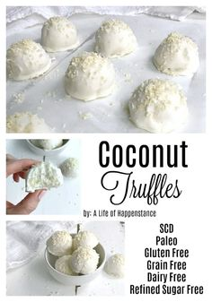 Coconut Truffles are an easy no bake dessert recipe that look like little coconut snowballs These simple treat is perfect for Thanksgiving or Christmas too The coconut bites are SCD Paleo gluten free grain free dairy free egg free and refined sugar free Paleo Dessert, Bon Dessert, Dessert Recipes, Whole 30 Dessert, Recipes Dinner, Cookie Recipes, Egg Free Desserts, No Dairy Recipes, Sugar Free Recipes
