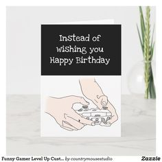 Funny Gamer Level Up Custom Age Birthday Card Wish You Happy Birthday, Happy Birthday Funny, Birthday Gift Cards, Computer Humor, Gamer Humor, Custom Greeting Cards, Level Up, Thoughtful Gifts, Card Games