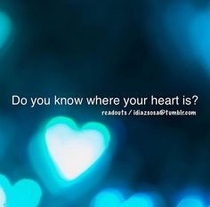 Do you know where your heart is? | Flickr - Photo Sharing!