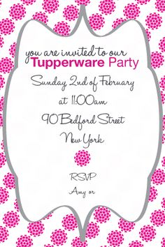 Tupperware Party Invitation- created this invitation using Photoshop. Font's Used- Halo Hand Letter  Helvetica Neue. Tupperwear Invitations.