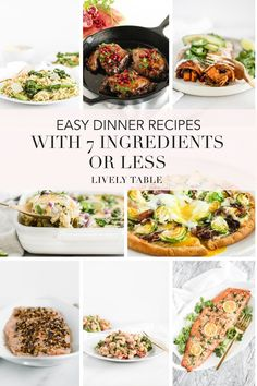 Looking to get a healthy dinner on the table without a lot of effort? Who isn't? Try one of these healthy, easy dinner recipes with 7 ingredients (or less!) tonight to make cooking a meal Easy Weeknight Meals, Easy Healthy Dinners, Healthy Dinner Recipes, Whole Food Recipes, Cooking Recipes, Healthy Food, Kitchen Recipes, Healthy Family Meals, Food Dishes