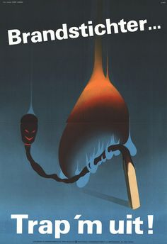 1967. That's an evil motherfucking match. | 10 Very Scary Old Dutch Work Safety Posters