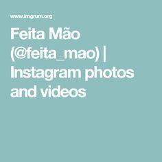 Feita Mão (@feita_mao) | Instagram photos and videos