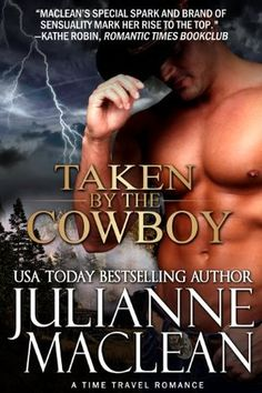 Julianne MacLean - Taken By the Cowboy