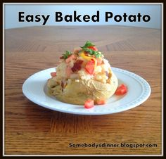 Easy Baked Potato--low-fat option. For a fast meal. Make it classy, but also make it in the microwave.