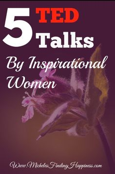 5 TED Talks By Inspirational Women
