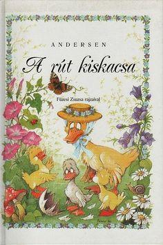 A rút kiskacsa · Hans Christian Andersen · Könyv · Füzesi Zsuzsa