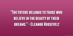 eleanor roosevelt quote 29 Perfect Quotes About Being Beautiful Meaning Of Be, Eleanor Roosevelt Quotes, Perfection Quotes, Dream Quotes, Interesting Quotes, You Are Beautiful, Believe In You, Beauty Quotes, Confidence