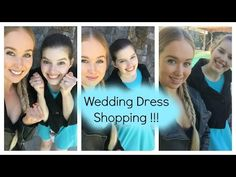 Wedding Dress Shopping - YouTube