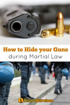 How to Hide Your Guns during Martial Law. The first thing about hiding guns during martial law is knowing where not to hide them.  Remember, we are prepping for the worst – which means armed soldiers with gun-sniffing dogs and ground-penetrating radar coming into your home.  Hiding your guns in the normal places – like a hidden compartment under your kitchen cabinets – isn't going to work in these worst-case scenarios.  Ideally you don't hide your guns inside your home.
