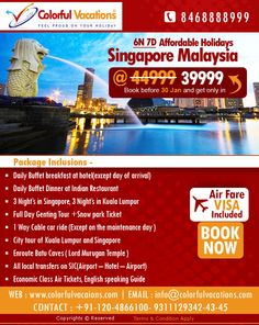 Affordable Holiday Singapore and Malaysia @INR39,999 06 Nights & 07 Days For Booking and Inquire Click http://www.colorfulvacations.com/singapore-tour-packages/affordable-sin-mal.php  #colorfulvacations #singaporetourpackages