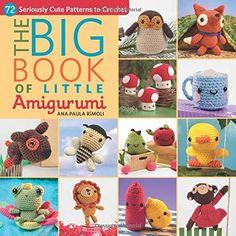 Amigurumi Books – Big Book of Little Amigurumi