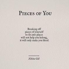 Pieces of u von Nikita Gill Poem Quotes, Words Quotes, Wise Words, Motivational Quotes, Life Quotes, Inspirational Quotes, Sayings, Qoutes, Star Quotes
