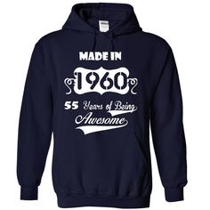 Made in 1960 T-Shirts, Hoodies. BUY IT NOW ==► https://www.sunfrog.com/LifeStyle/Made-in-1960-8479-NavyBlue-24156008-Hoodie.html?id=41382