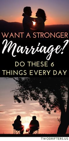 If you hope to strengthen your marriage, you can work on it a little bit every day. Here's a list of 6 simple things you can do for your partner each day to cement your bond and grow your love.