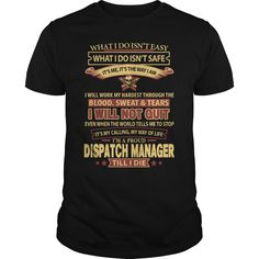 I Am Proud Dispatch Manager Till I Die T Shirt, Hoodie Dispatch Manager
