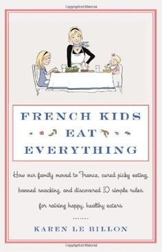 I enjoyed this book.  I'll never live up to the eating standards of the French but they do have some healthy guidelines such as the kids eat what everyone else eats.  That seems like good common sense.