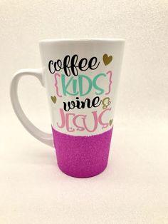 Coffee,+kids,+Jesus,+and+wine