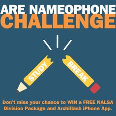 Don't miss your chance to win free study tools in the NALSA ARE Nameophone Challenge! #architecture