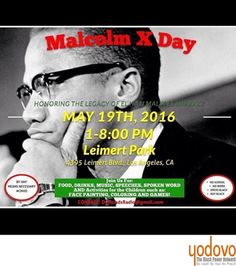 Tomorrow!! #CMXD #MalcolmXDay Los Angeles  #MalcolmX  #PanAfricanism #BlackNationalism #BlackEmpowerment #AfricanEmpowerment #AfricanAndProud #BlackAndProud #BlackPride #BlackPower #BlackLivesMatter #Amerikkka #UnapologeticallyBlack #UnapologeticallyAfrican #BlackInAmerica #BlackIsBeautiful