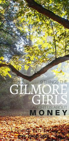 The Gilmore Girls have a special place in all of our hearts, but did you know they taught us about more than life & love?  Yep, the Gilmore Girls taught us about money. - Living on Fifty http://www.retiredby40blog.com/2016/07/08/12-things-gilmore-girls-taught-us-about-money/