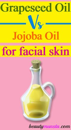 Check out the benefits of grapeseed oil vs jojoba oil for face skin in particular! Facial skin is very sensitive Grapeseed Oil Uses, Benefits Of Grapeseed Oil, Best Face Serum, Face Scrub Homemade, Coconut Oil For Skin, Natural Beauty Tips, Au Natural, Facial Oil, Skin Firming