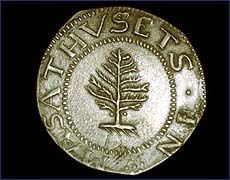 Pine Tree Shilling  1652    Colonial coins just 32 years after the Mayflower landed  In defiance of the British government's prohibition on private colonial coinage, Boston silversmith Captain John Hull minted Massachusetts's first twelvepenny coin, the famous Pine Tree Shilling, in 1652.