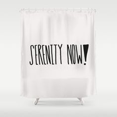 serenity now, quote, typography, lettering...