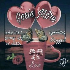 Morning Blessings, Good Morning Wishes, Day Wishes, Lekker Dag, Afrikaanse Quotes, Goeie Nag, Angel Prayers, Goeie More, Special Quotes