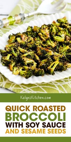 Quick Roasted Broccoli with Soy Sauce and Sesame Seeds is an amazing side dish, and this roasted broccoli is low-carb, Keto, low-glycemic, and gluten-. Vegetable Sides, Vegetable Side Dishes, Vegetable Recipes, Broccoli Side Dishes, Asian Broccoli, Vegetarian Side Dishes, Vegetarian Protein, Roasted Broccoli Recipe, Roasted Vegetables