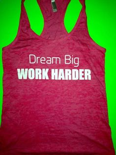 Womens Burnout Workout Tank Top. With hard work dreams come true. Ladies Fitness Tank Top. Fitness Clothing.Gym burnout racerback Tank Top. on Etsy, $24.95